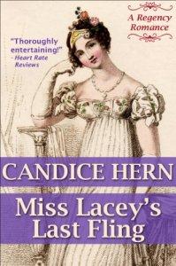 Miss Lacey's Last Fling (A Regency Romance) by Candice Hern