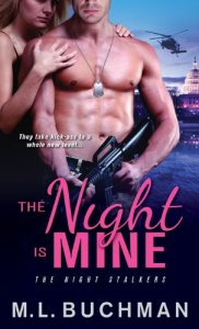 Night Is Mine (The Night Stalkers) M. L. Buchman (Author)