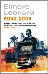 Road Dogs Elmore Leonard