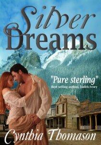 Silver Dreams by Cynthia Thomason