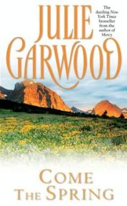 Come the Spring (Clayborne Brothers) Julie Garwood