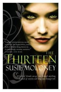 The Thirteen: A Novel by Susie Moloney