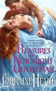 Pleasures of a Nortorius Gentleman by Lorraine Heath