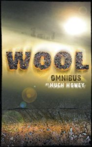 Wool Omnibus Edition by Hugh Howley
