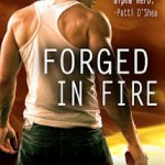 Forged in Fire by Trish McCallahan