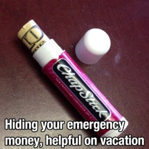 Hide money in chapstick container