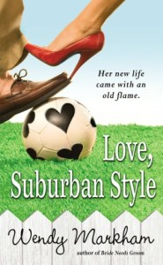 Love, Suburban Style      by     Wendy Markham