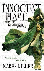 The Innocent Mage (Kingmaker, Kingbreaker Series #1) by Karen Miller