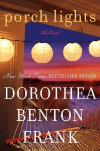 Porch Lights      by     Dorothea Benton Frank