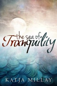 The Sea of Tranquility: A Novel Katja Millay