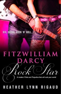 Fitzwilliam Darcy, Rock Star  Heather Rigaud