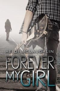 Forever My Girl Heidi McLaughlin