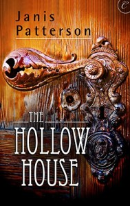 The Hollow House Janis Patterson