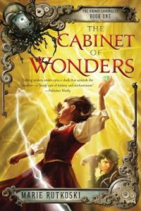 The Cabinet of Wonders: The Kronos Chronicles: Book I      by     Marie Rutkoski