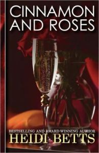 Cinnamon and Roses      by     Heidi Betts
