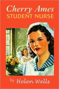 Cherry Ames, Student Nurse      by     Helen Wells