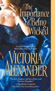 The Importance of Being Wicked Victoria Alexander