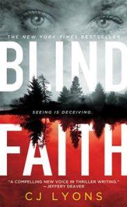 Blind Faith      By: C. J. Lyons