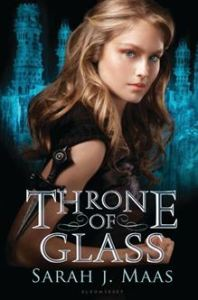 Throne of Glass      By: Sarah J. Maas