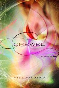 Crewel      By: Gennifer Albin