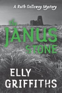 The Janus Stone (Ruth Galloway Mysteries) by Elly Griffiths