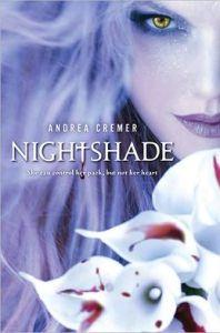 Nightshade (Nightshade Series #1)      by     Andrea Cremer