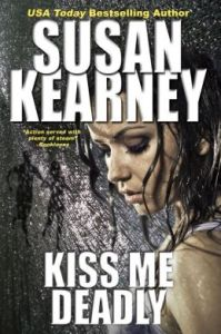 Kiss Me Deadly   Susan Kearney