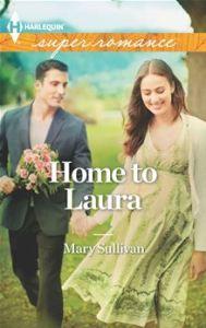 Home to Laura MARY SULLIVAN