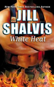 White Heat      By: Jill Shalvis