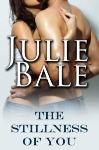 Julie Bale The Stillness of You