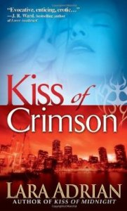 Kiss of Crimson (The Midnight Breed) by Lara Adrian