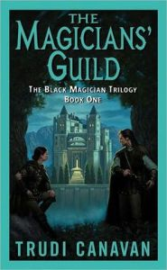 The Magicians' Guild: The Black Magician Trilogy by Trudi Canavan