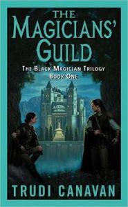 The Magicians' Guild: The Black Magician Trilogy by Trudi Canavan