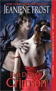 First Drop of Crimson (Night Huntress World Series #1)   by     Jeaniene Frost