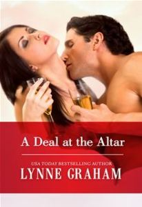 A Deal at the Altar (Harlequin Presents) by Lynne Graham