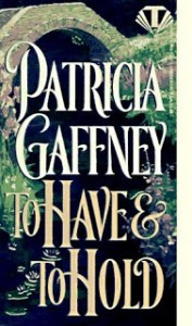 To Have and To Hold Patricia Gaffney