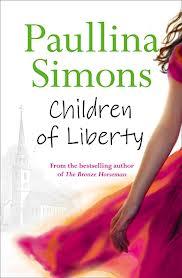 Children of Liberty by Paullina Simons
