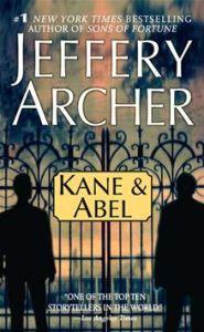 Kane and Abel      By: Jeffrey Archer