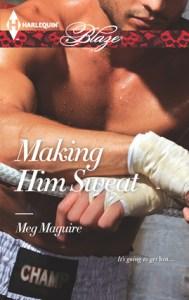 making-him-sweat