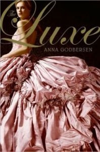 The Luxe (Luxe Series #1)      by     Anna Godbersen
