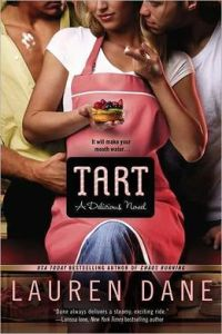 Tart (Delicious Novel Series #1)      by     Lauren Dane