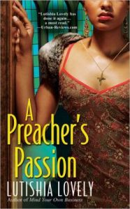 A Preacher's Passion   Lutishia Lovely