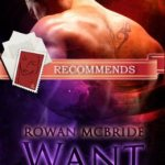 Want Me by Rowan McBride