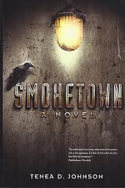 Smoketown by Tenea D. Johnson