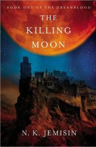 The Killing Moon N. K. Jemisin
