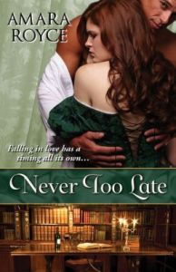 Never Too Late Amara Royce