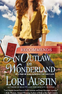 Outlaw in Wonderland by Lori Austin