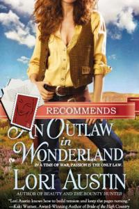 Outlaw in Wonderland by Lori Austin