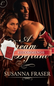 A Dream Defiant by Susanna Fraser, recommended by Sunita