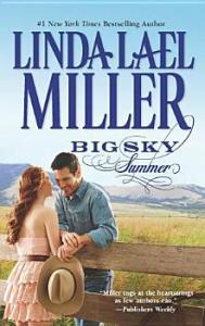 Big Sky Summer Linda Lael Miller
